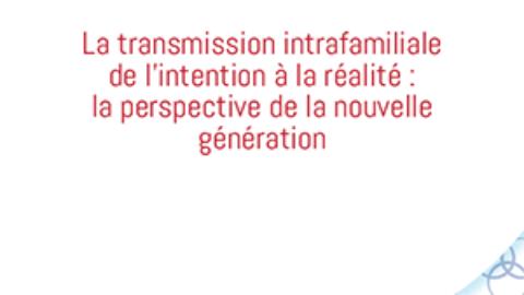 Le FBN France publie une nouvelle étude sur la transmission intrafamiliale